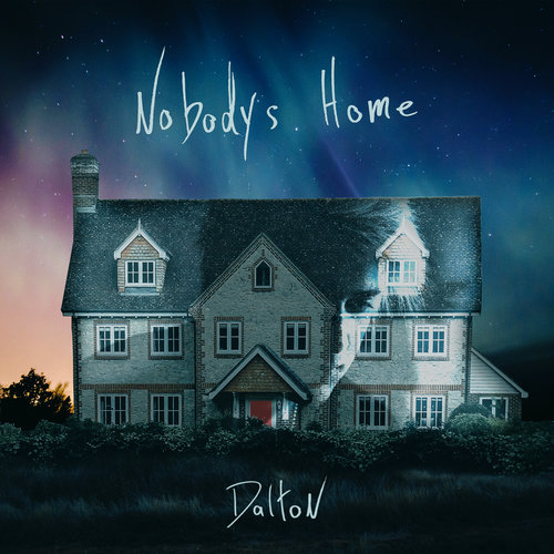 "Dalton Rapattoni's New Album, ""Nobodys Home"""
